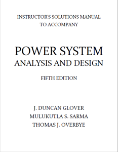Power system analysis and design 6th edition glover solutions manual.