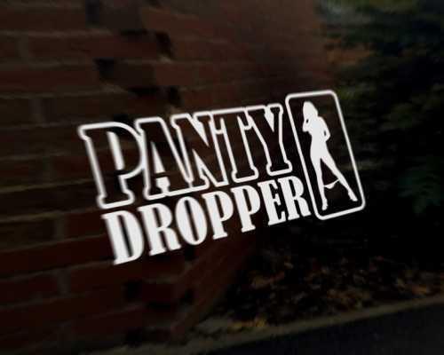 PANTY DROPPER Style 2 car vinyl decal vehicle bike graphic bumper sticker