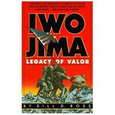 Iwo Jima: Legacy of Valor by Bill D. Ross Paperback Marines USMC New