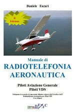 Manuale di Radiotelefonia Aeronautica piloti VDS (Italiano-Inglese). D.Fazari