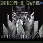 Rub out The Word 0703610875555 by Elliott Sharp CD
