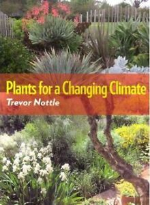 Plants-for-a-Changing-Climate-by-Trevor-Nottle-Paperback-2011