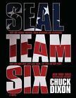 Seal Team Six: The Novel: (Large Format) by Chuck Dixon (Paperback / softback, 2013)