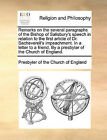 Remarks on the Several Paragraphs of the Bishop of Salisbury's Speech in Relation to the First Article of Dr. Sacheverell's Impeachment. in a Letter to a Friend. by a Presbyter of the Church of England. by Presbyterian Church of England (Paperback / softback, 2010)