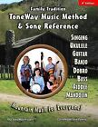 Family Tradition: Toneway Music Method & Song Reference: Mountain Music for Everyone! by Carl Abbott, Luke Abbott (Paperback / softback, 2012)