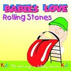 Babies Love: The Rolling Stones by Judson Mancebo (CD, May-2016)
