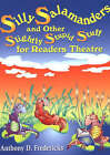 Silly Salamanders and Other Slightly Stupid Stuff for Readers Theatre by Anthony D. Fredericks (Paperback, 2000)