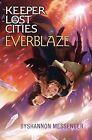 Everblaze by Shannon Messenger (Hardback, 2014)