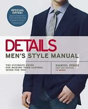 Details Men's Style Manual: The Ultimate Guide for Making Your Clothes-ExLibrary