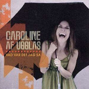 Caroline-af-Ugglas-034-Vad-Var-Det-Jag-Sa-034-2010