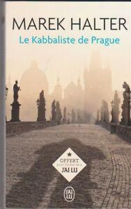Marek Halter - Le Kabbaliste de Prague - France - État : Comme neuf : Livre qui semble neuf, mais ayant déj été lu. La couverture ne présente aucune marque d'usure apparente. Pour les couvertures rigides, la jaquette (si applicable) est incluse. Aucune page n'est manquante, endommagée, pli - France