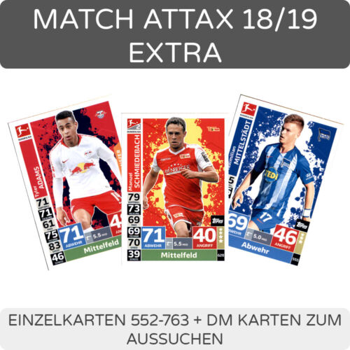 Topps match coronó 18//19 extra tarjetas individuales 552-763 dm1-dm10 para elegir