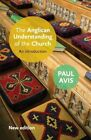 An Anglican Understanding of the Church: An Introduction by Rev. Dr. Paul D. L. Avis (Paperback, 2013)