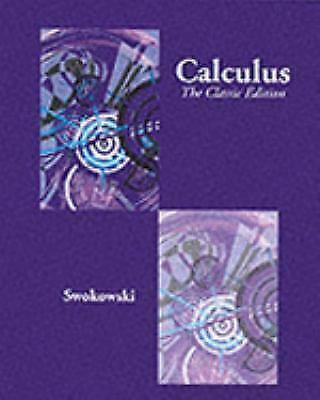 Calculus The Classic Edition By Earl Swokowski 2000 Hardcover
