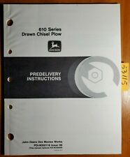 John Deere 610 Series Drawn Chisel Plow Predelivery Instructions Manual 888