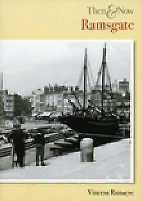 Ramsgate Then & Now (Then & Now (History Press)), Runacre, Vincent, Used; Good B
