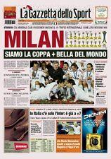 GAZZETTA DELLO SPORT 17 DICEMBRE 2007 IL MILAN VINCE COPPA INTERCONTINENTALE
