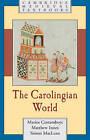 The Carolingian World by Matthew Innes, Marios Costambeys, Simon MacLean (Paperback, 2011)