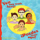 You May Touch Here! Puedes Tocar Aqui! by Idilian Casanueva (Paperback / softback, 2007)