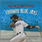 Toronto Blue Jays by MS Sara Gilbert (Hardback, 2013)