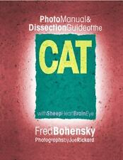 Photo Manual & Dissection Guide of the Cat: With Sheep Heart Brain Eye