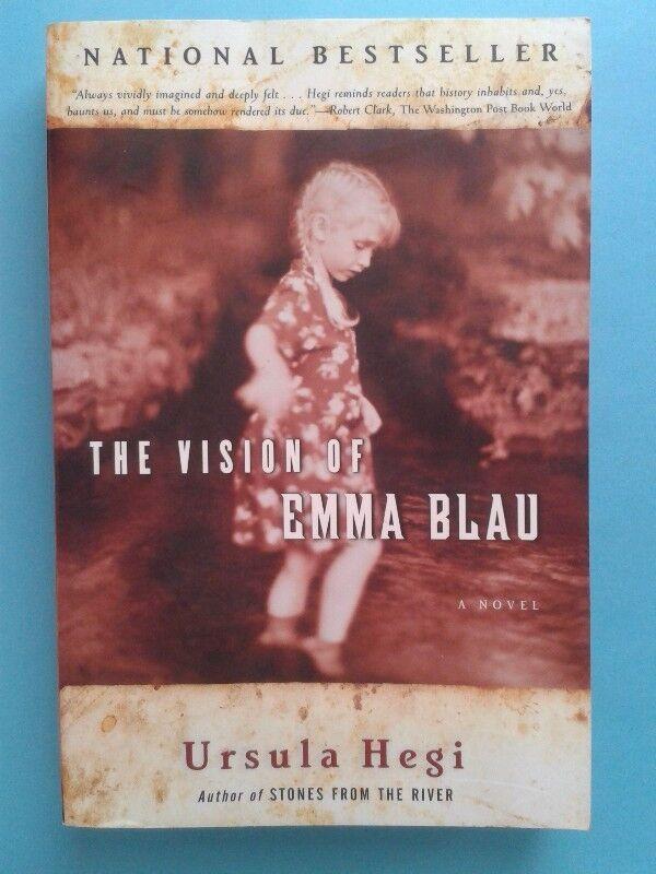 The Vision Of Emma Blau - Ursula Hegi.