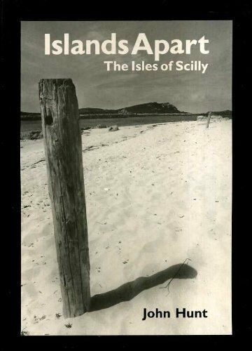 1 of 1 - Islands Apart: Isles of Scilly: The Isles of Scilly,John Hunt