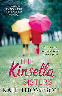 1 of 1 - The Kinsella Sisters,Thompson, Kate,New Book mon0000092147