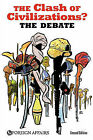 The Clash of Civilizations? the Debate by Foreign Affairs (Paperback / softback, 2010)