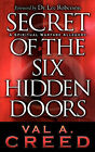 Secret of the Six Hidden Doors by Val A Creed (Paperback / softback, 2006)