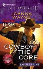 Cowboy to the Core (Harlequin Larger Print Intrigue)