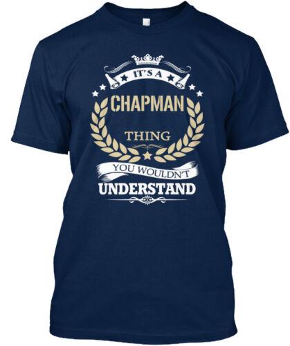 TRENDY Its a Chapman Thing-c/'est vous ne serait pas standard Unisexe T-Shirt