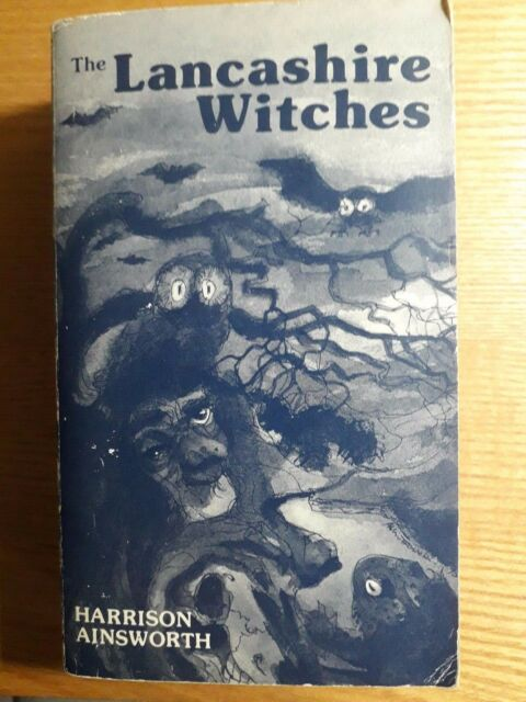 Lancashire Witches by William Harrison Ainsworth (Paperback, 1976)