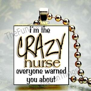 Im the crazy nurse custom scrabble tile pendant recycled tile image is loading i 039 m the crazy nurse custom scrabble aloadofball Image collections