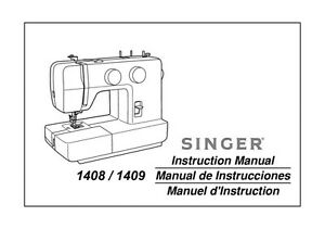 singer 1408 1409 sewing machine embroidery serger owners manual rh ebay com owners manual for singer sewing machine owners manual for singer sewing machine 50t8