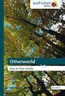 Otherworld von Kera Whitt (2014, Taschenbuch)