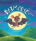 Storytime: Batmouse by Steve Smallman (Paperback, 2014)