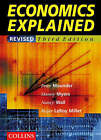 Economics Explained by Peter Maunder, Nancy Wall, Danny Myers (Paperback, 2000)