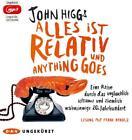 Alles ist relativ und anything goes von John Higgs (2016)