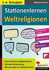 Kohls Stationenlernen Weltreligionen / 2.-4. Schuljahr von Stefanie Kraus (2015, Taschenbuch)