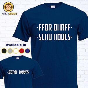 dfd7018cb4a9 Send Nudes Funny Hidden Message Novelty Mens Joke T shirt - Worn by ...