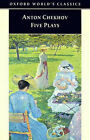 Five Plays:  Ivanov ,  The Seagull ,  Uncle Vanya ,  Three Sisters ,  The Cherry Orchard by Anton Pavlovich Chekhov (Paperback, 1998)