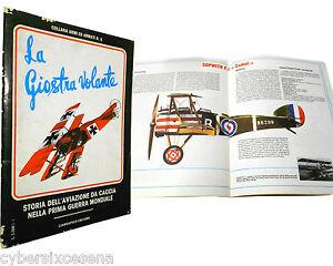LA-GIOSTRA-VOLANTE-storia-dell-039-aviazione-da-caccia-prima-guerra-mondiale-1978