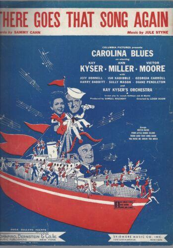 Jule Styne~L11 1944 CAROLINA BLUES Sheet Music THERE GOES THAT SONG AGAIN Cahn