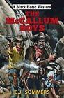 The Mccallum Boys by C. J. Sommers (Hardback, 2016)