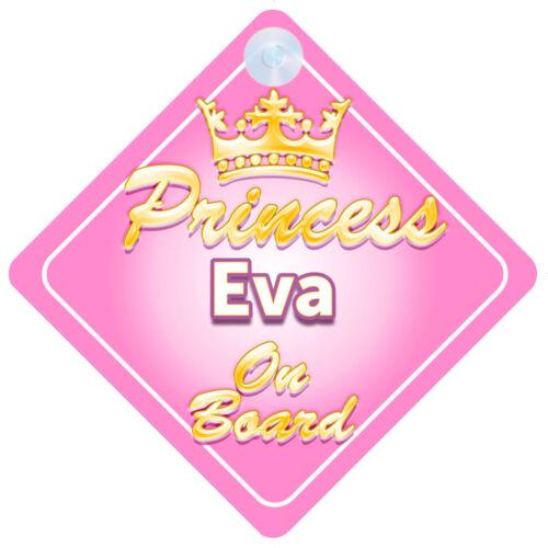 Crown Princess Eva On Board Personalised Baby Girl Car Sign
