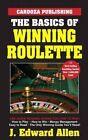 The Basics of Winning Roulette by J Edward Allen (Paperback / softback, 2015)