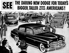 Old Print. 1949 Dodge BIGGER, TALLER, MORE ACTIVE AMERICANS! Auto Ad