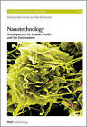 Nanotechnology: Consequences for Human Health and the Environment by Royal Society of Chemistry (Hardback, 2007)