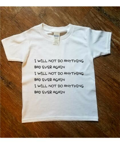 I Will Not Do Anything Bad Again Printed T Shirt Kids Cute Gift Toddlers Boys